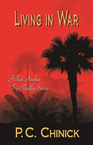 Living in War: A Red Asscher Series (Book 3) (English Edition)