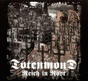 Totenmond: Reich in Rost (Audio CD (Digipack))