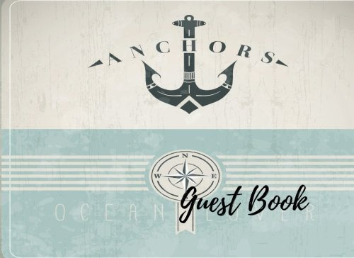Guest Book: Nautical Cover For Boat, Sea Lovers, Lake House, Lake home Free Layout. Use As You Wish For Names & Addresses, Signatures, Sign In, Advice, Wishes, Comments, Predictions. (Guests)