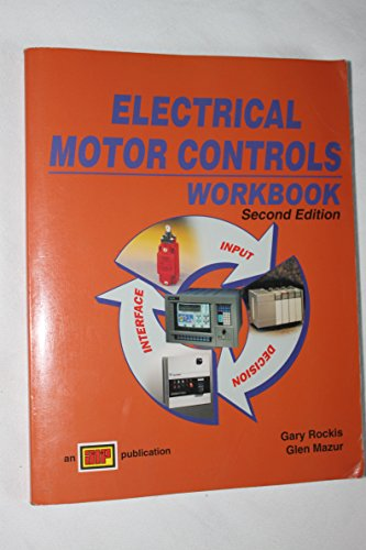 Electrical Motor Controls 2nd Edition: Workbook