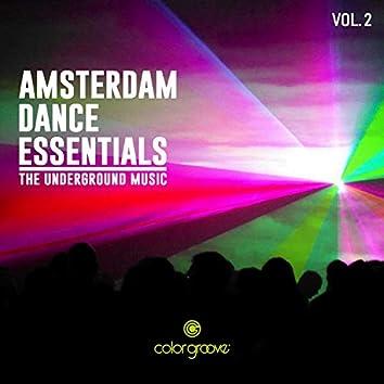 Amsterdam Dance Essentials, Vol. 2 (The Underground Music)