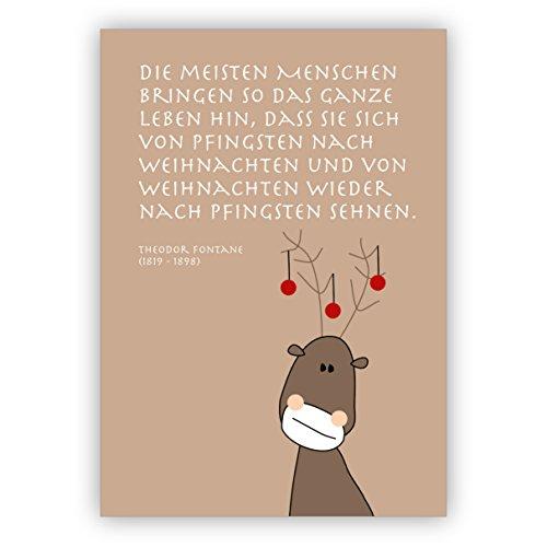 Komische kerstkaart met eland en fontaan citaat: De meeste mensen brengen zo het hele leven aan, dat ze zich van pingsten naar kerst... • Uitklapbare kaartenset met envelop voor kerstfeest, Nieuwjaar voor familie 4 Weihnachtskarten