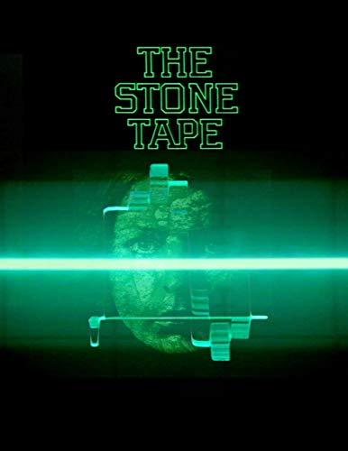 The Stone Tape: Screenplay