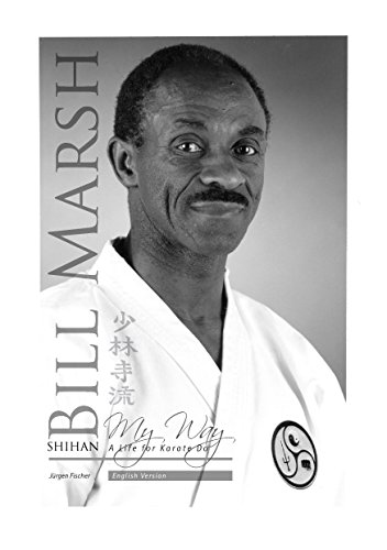Shihan Bill Marsh, English Version: A Life for Karate Do (English Edition)