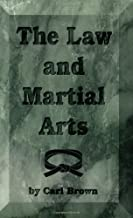 The Law and Martial Arts (Literary Links to the Orient)