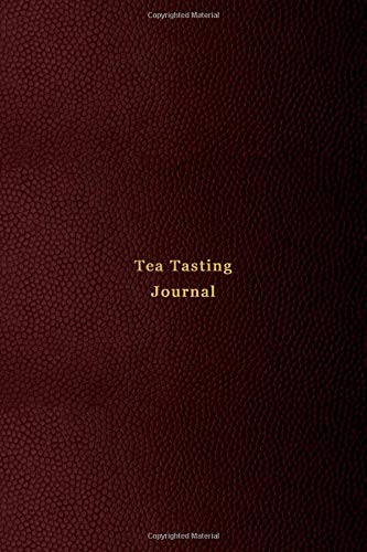 Tea Tasting Journal: Tea tasting journal for tea lovers | Track, record,...