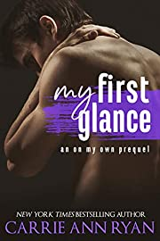My First Glance: An On My Own Prequel