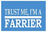 Trust Me Farrier *H533* 8 inch Sticker Decal Horse Horseshoe Saddle Bridle Bit Decal Vinyl Sticker for Cars,...