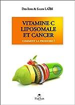 Vitamine C liposomale et cancer d'Idir Laïbi