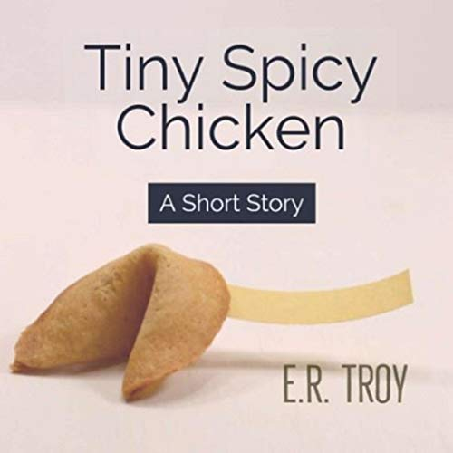 Tiny Spicy Chicken: A Short Story Titelbild