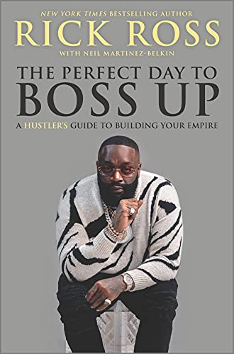 The Perfect Day to Boss Up: A Hustler's Guide to...