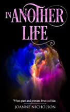 In Another Life: When past and present lives collide