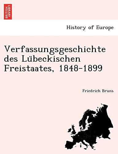 Verfassungsgeschichte des Lübeckischen Freistaates, 1848-1899 (German Edition)