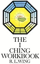 The I Ching Workbook by Wing (1-Sep-1988) Plastic Comb