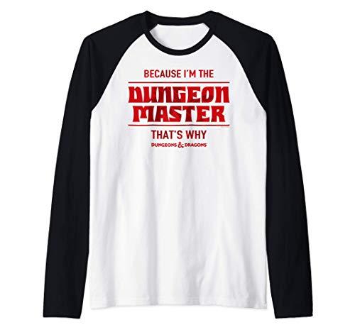 Dungeons & Dragons Because I'm The Dungeon Master Camiseta Manga Raglan