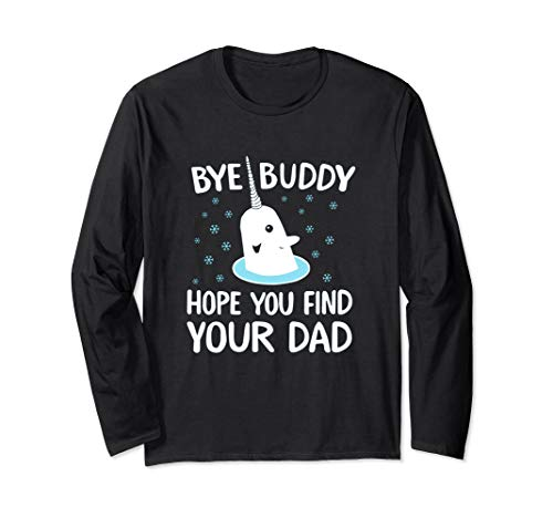 Elf Bye Buddy Narwhal Sweater Christmas Ugly Tacky Shirt T
