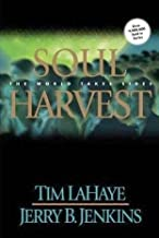 Soul Harvest: The World Takes Sides (The Left Behind Series, Vol. 4)