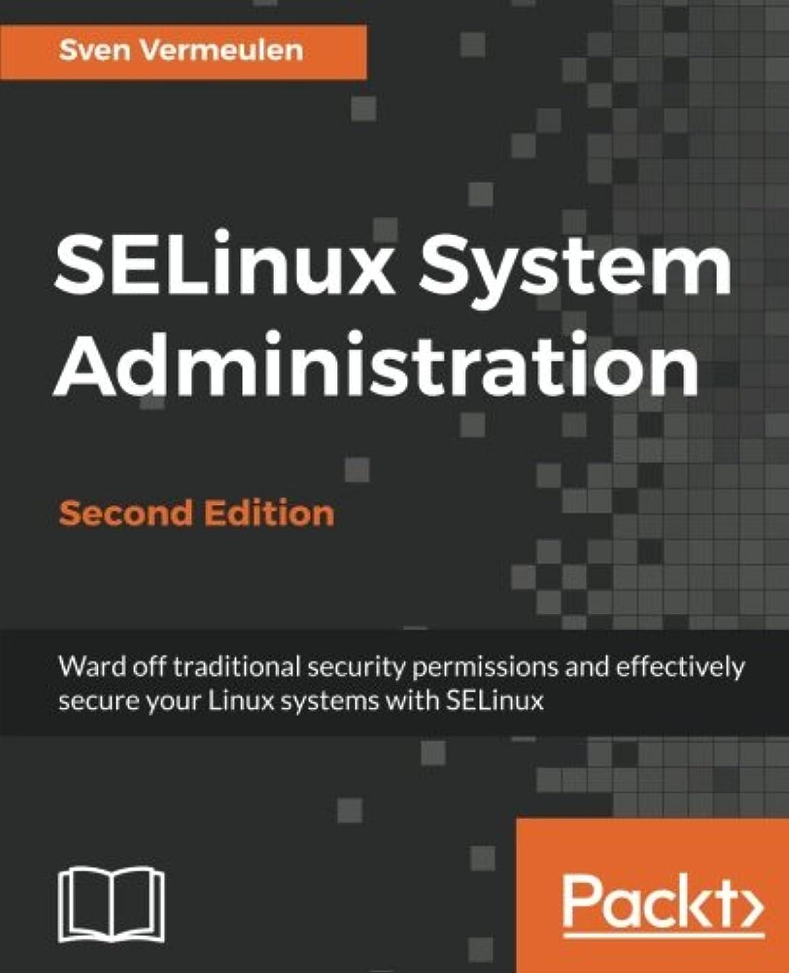 カテゴリー小道ジャケットSelinux System Administration. Second Edition