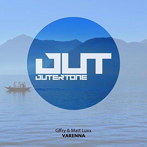 Gffry & Matt Luxx
