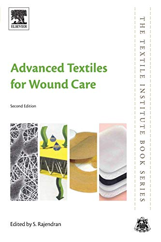 Advanced Textiles for Wound Care (The Textile Institute Book Series)