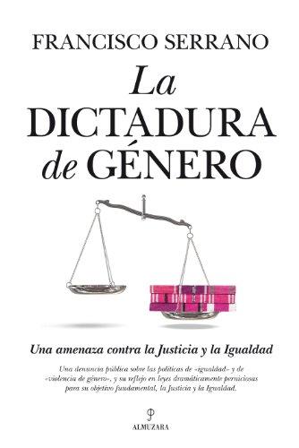 Dictadura de Género, La (Sociedad actual)