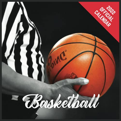 Calendar 2022 Basketball: Basketball Official 2022 Monthly Planner, Square Calendar with 19 Exclusive Basketball Photoshoots from July 2021 to December 2022