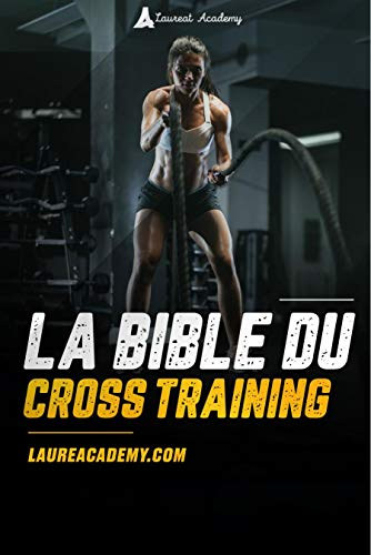 LA BIBLE DU CROSS TRAINING 2020 (French Edition)