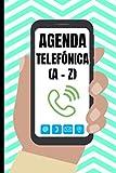 Agenda Telefónica A-Z: Moderna - Libreta de direcciones con 104 páginas - más de 400 contactos en ordenación alfabética letra A a la letra Z en Tamaño ... y direcciones de correo electrónico e-m