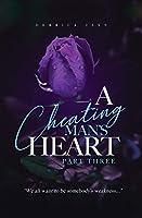 A Cheating Man's Heart 3
