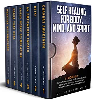 Self Healing for Body Mind and Spirit 6 Books in 1 Chakras Awakening Reiki An Empowered Empath product image