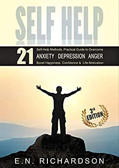 Self Help: Anxiety, Depression - Not With Me! Escape Plan to combat self-doubt, fear & inner critic. Free yourself with someone who escaped!: Anxiety and ... Combat, Anxiety and Phobia Workbooks 2) by [E. N. Richardson, Hartmut Obst, Self Help Union, be-to-ce_publishing]