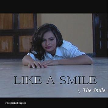 Like a Smile