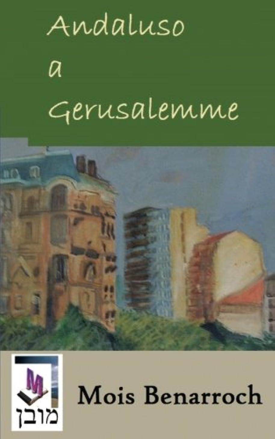 奇跡応用霊Andaluso a Gerusalemme