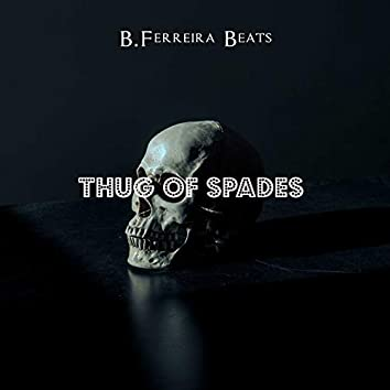 Thug Of Spades