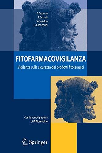 Fitofarmacovigilanza: Vigilanza Sulla Sicurezza dei Prodotti Fitoterapici (Italian Edition)
