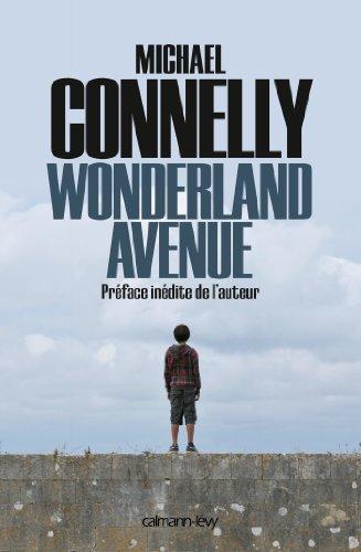 Wonderland Avenue : Préface inédite de l'auteur (Harry Bosch t. 8)