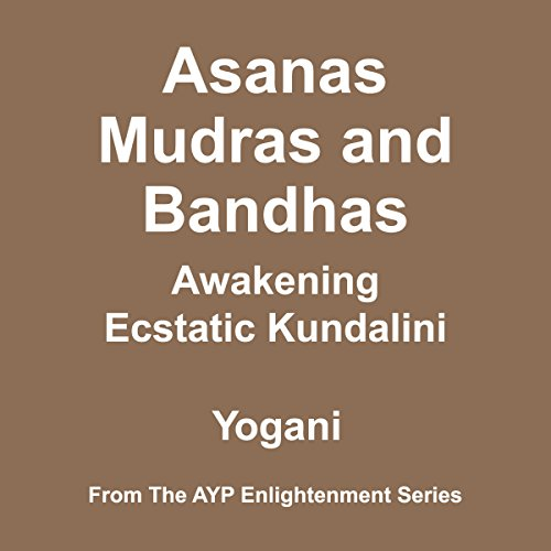Asanas, Mudras and Bandhas audiobook cover art