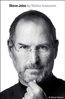 Steve Jobs by [Walter Isaacson]