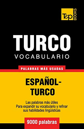 Vocabulario español-turco - 9000 palabras más usadas: 292 (Spanish collection)