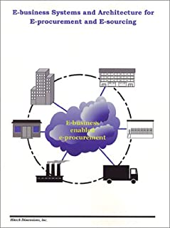 E-business Systems and Architecture for E-procurement and E-sourcing