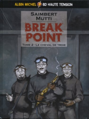 Break Point, tome 2