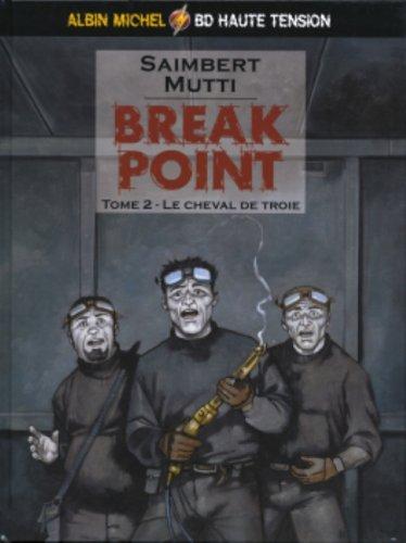 Break Point, tome 2