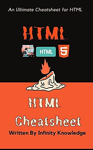 Ultimate cheatsheet of HTML: Revise HTML at a Glance. (English Edition)