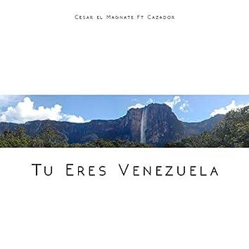 Tu Eres Venezuela