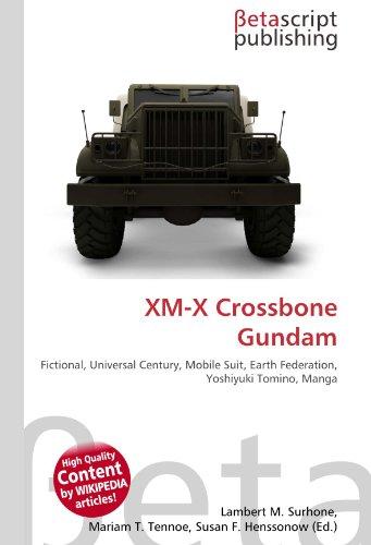 XM-X Crossbone Gundam: Fictional, Universal Century, Mobile Suit, Earth Federation, Yoshiyuki Tomino, Manga