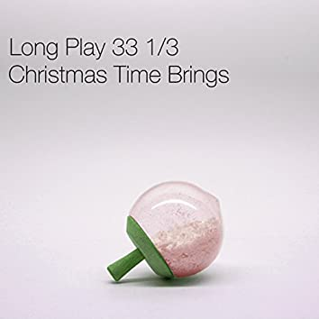 Christmas Time Brings