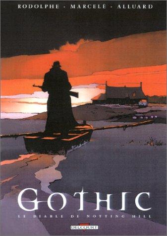 Gothic, tome 3 : Le Diable de Notting Hill