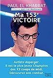 Ma 153e victoire - Autiste Asperger, il est le plus jeune champion des 12 Coups de midi