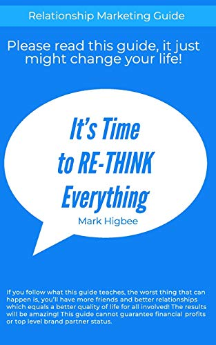 It's Time To RE-THINK Everything: Relationship Marketing Guide