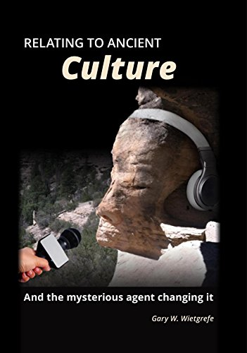 Relating to Ancient Culture: And the mysterious agent changing it (English Edition)